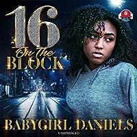 16 on the Block (Babygirl Dramas)