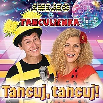 Tancuj, tancuj!