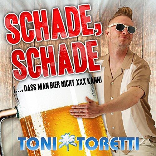Schade, schade (..., dass man Bier nicht XXX kann) [Clean]