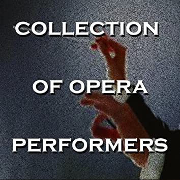 Collection of opera performers