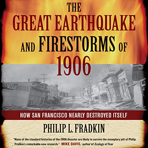 The Great Earthquake and Firestorms of 1906 audiobook cover art