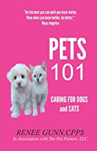 Pets 101: Caring for Dogs and Cats