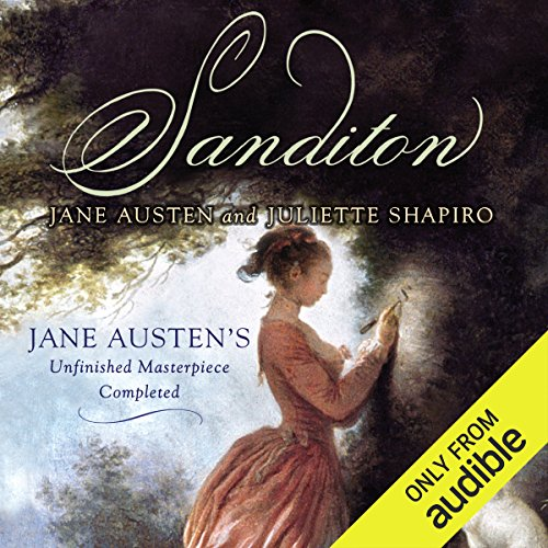 Sanditon     Jane Austen's Unfinished Masterpiece Completed              By:                                                                                                                                 Jane Austen,                                                                                        Juliette Shapiro                               Narrated by:                                                                                                                                 Helen Lloyd                      Length: 7 hrs and 35 mins     19 ratings     Overall 3.1