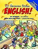 Geronimo Stilton English! 2: 2: En la escuela, ¿cuántos años tienes? (Aprende con Stilton)