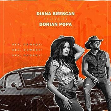 Hey, Cowboy! (feat. Dorian Popa)