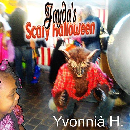 Jayda's Scary Halloween (English Edition)