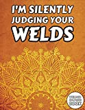 Welder Coloring Book: Welding Mandala Adults Colouring Book + Funny Quotes - Gift Idea on Birthday for Husband Dad or Boyfriend