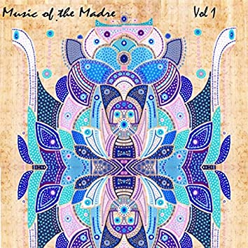 Music of the Madre, Vol. 1