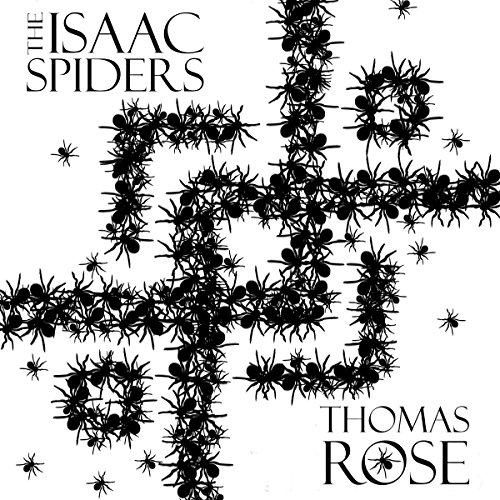 The Isaac Spiders audiobook cover art