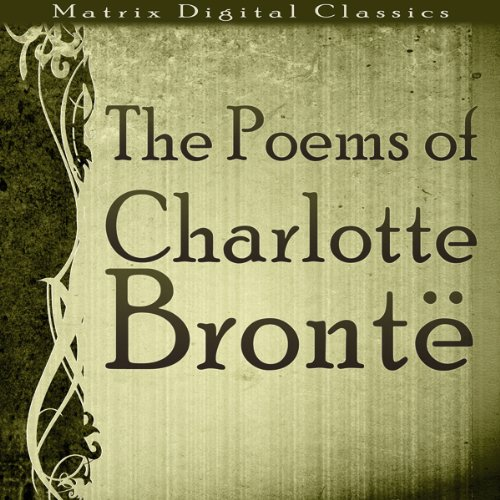 The Poems of Charlotte Brontë audiobook cover art