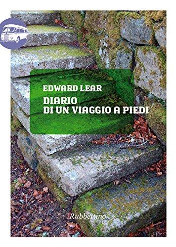 Diario di un viaggio a piedi (Viaggio in Calabria Vol. 16)