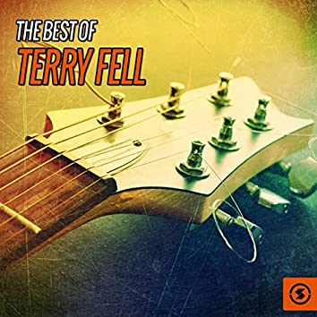 The Best of Terry Fell