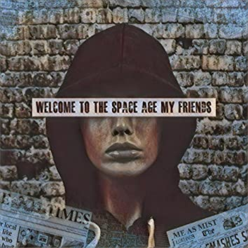 Welcome to the Space Age My Friends