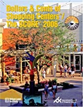 Dollars & Cents of Shopping Centers/The SCORE 2006 (DOLLARS AND CENTS OF SHOPPING CENTERS)