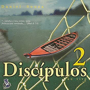 Discípulos 2 (Ao Vivo)
