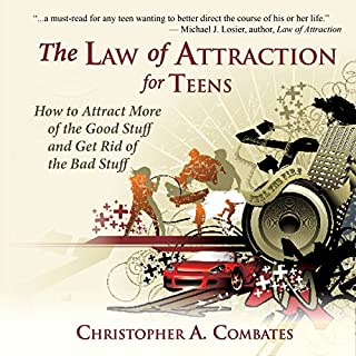 The Law of Attraction for Teens     How to Get More of the Good Stuff, and Get Rid of the Bad Stuff              Auteur(s):                                                                                                                                 Christopher Combates                               Narrateur(s):                                                                                                                                 Arthur Flavell                      Durée: 1 h et 55 min     Pas de évaluations     Au global 0,0