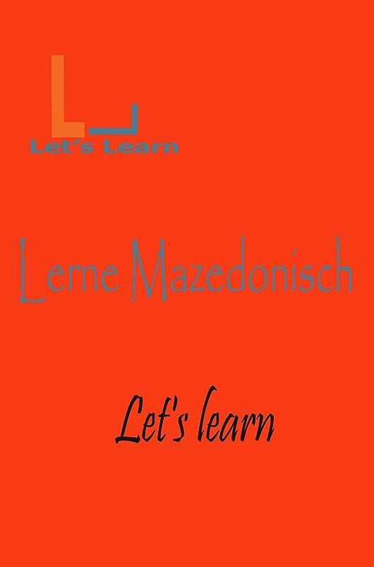 仕事に行く努力する空虚Let's Learn - Lerne Mazedonisch (German Edition)