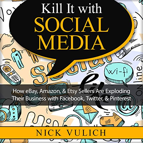 Kill It with Social Media audiobook cover art