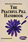 The Peaceful Pill Handbook 2017 Edition