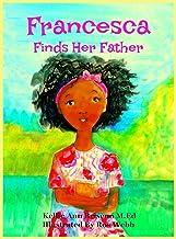 Francesca Finds her Father