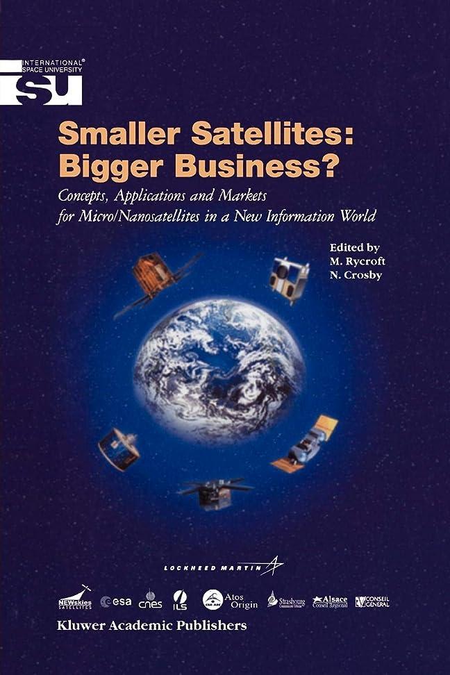 アレルギートーン怖がらせるSmaller Satellites: Bigger Business? (Space Studies)