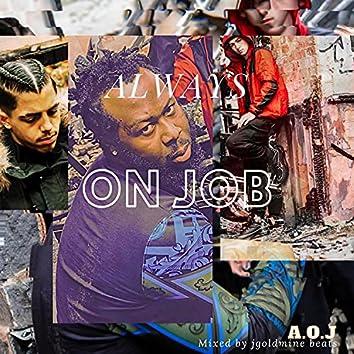 Always on job (lz x Dman)