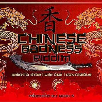 Chinese Badness Riddim