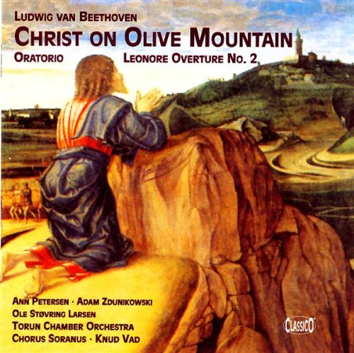 Beethoven Leonore Overture No.2 / Christ On The Mount Of Olives. (Ann Petersen Soprano. Adam Zdu