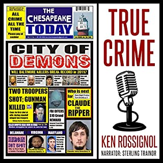 The Chesapeake Today: All Crime All The Time, Volume 11, No 1 audiobook cover art