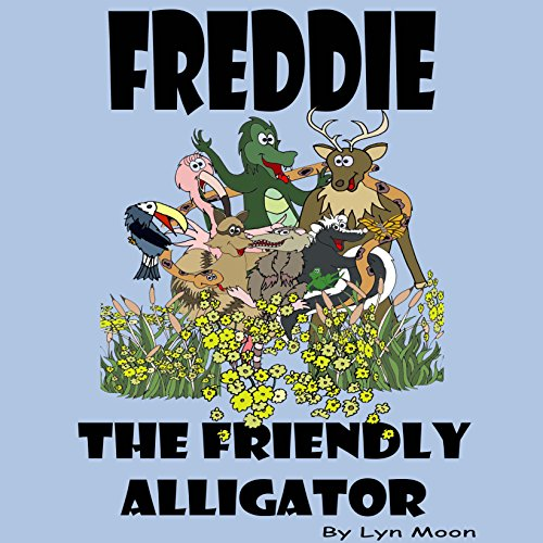 Freddie the Friendly Alligator audiobook cover art