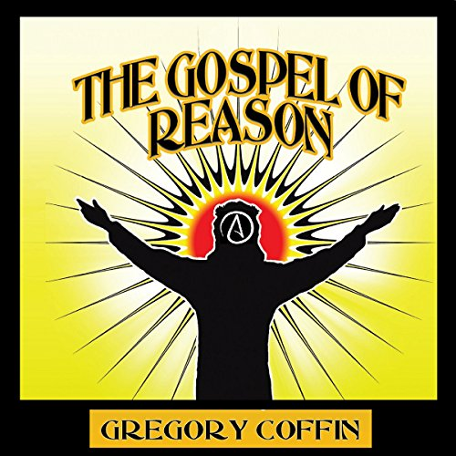 The Gospel of Reason audiobook cover art