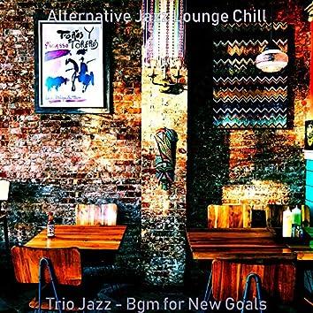 Trio Jazz - Bgm for New Goals