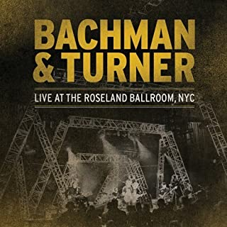 Live At Roseland [2 CD] by Bachman & Turner (2012-05-29)
