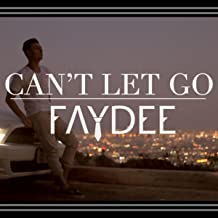 Best faydee can t let go mp3 Reviews