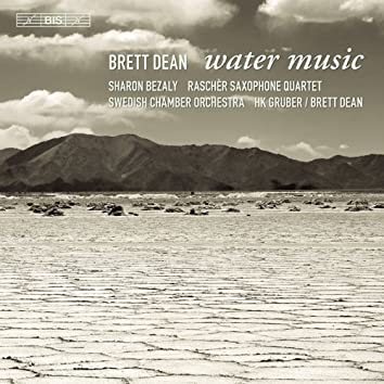 Dean, B.: Water Music / Pastoral Symphony / The Siduri Dances / Carlo