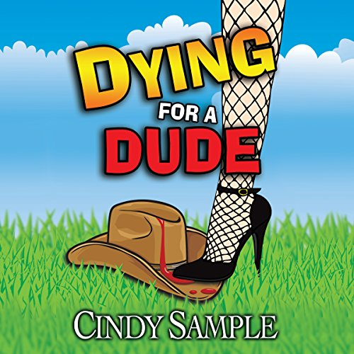 Dying for a Dude audiobook cover art