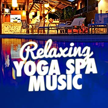 Relaxing Yoga Spa Music