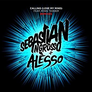 Calling (Lose My Mind) (Remixes)