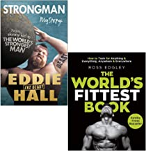 Strongman My Story By Eddie 'The Beast' Hall & The World's Fittest Book By Ross Edgley 2 Books Collection Set