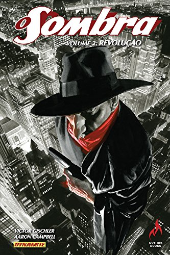 O Sombra. Revolução - Volume 2