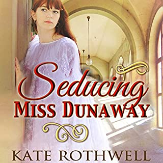 Seducing Miss Dunaway audiobook cover art