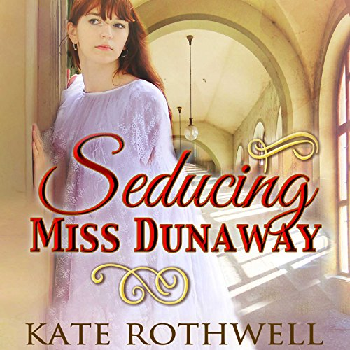 Seducing Miss Dunaway audiobook cover art