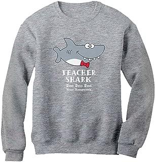 Teacher Shark Doo Doo Funny Gift for Teachers Women Sweatshirt