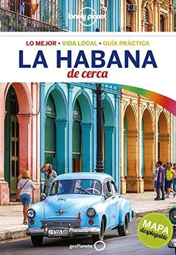 La Habana De cerca 1 (Guías De cerca Lonely Planet)