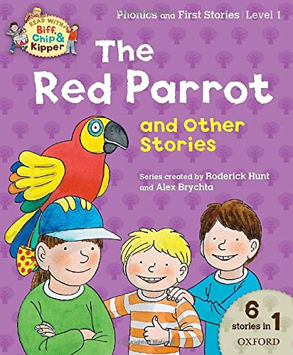 Oxford Reading Tree Read with Biff Chip & Kipper: The Red Parrot...