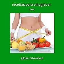 Receitas Para Emagrecer (Portuguese Edition)