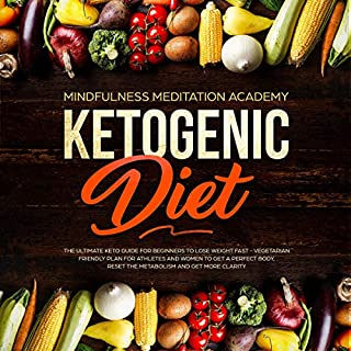 Ketogenic Diet: The Ultimate Keto Guide for Beginners to Lose Weight Fast cover art
