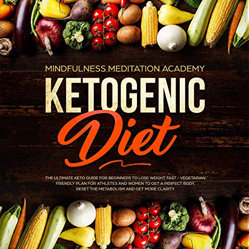 Ketogenic Diet: The Ultimate Keto Guide for Beginners to Lose Weight Fast audiobook cover art