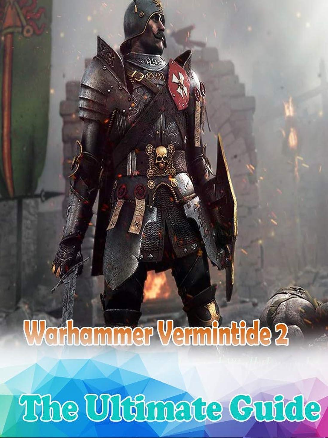 聴覚脆いランチWarhammer Vermintide 2 Guide : The Complete Tips/FAQ/Maps And More! (English Edition)