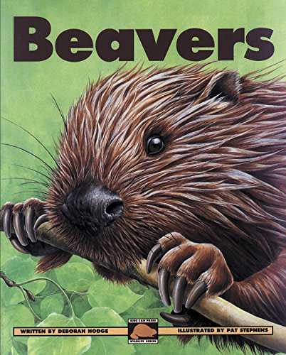 Beavers (Kids Can Press Wildlife Series)